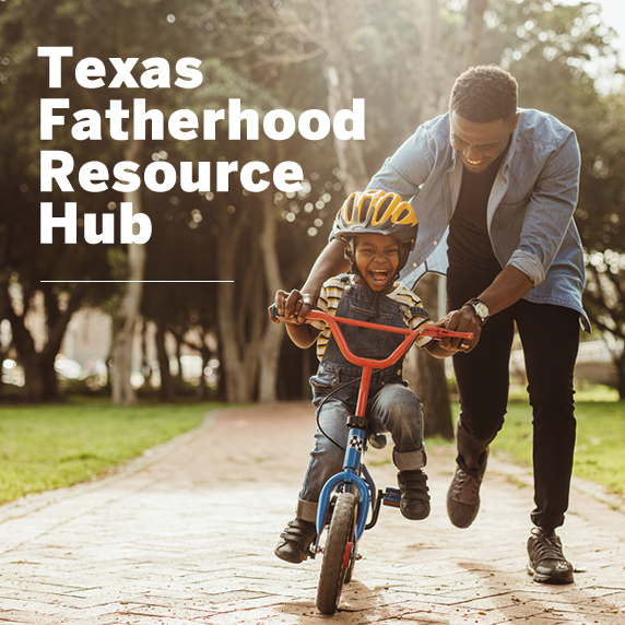 Home: Texas Fatherhood Resource Hub