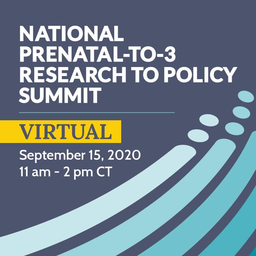 National Prenatal-to-3 Research to Policy Summit